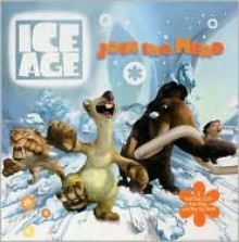 Ice Age: Join the Herd: A Pull-Tab, Lift-the-Flap, and Pop-Up Book - Harper Entertainment