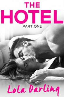 The Hotel - Lola Darling