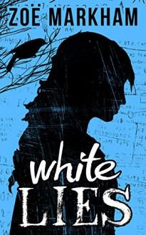 White Lies - Zoë Markham