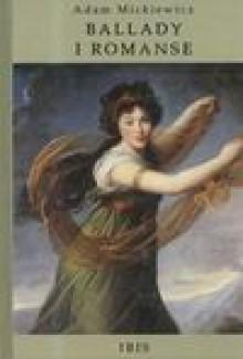 Ballady i romanse - Adam Mickiewicz