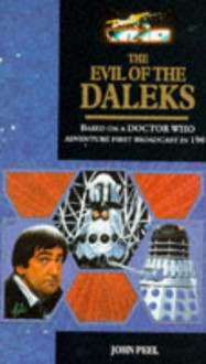 Doctor Who: The Evil of the Daleks (Target Doctor Who Library) - John Peel