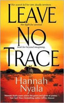 Leave No Trace - Hannah Nyala