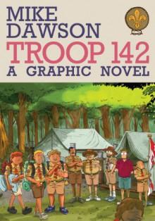 Troop 142 - Mike Dawson