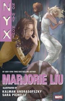 NYX: No Way Home - Marjorie M. Liu,Kalman Andrasofszky