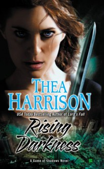 Rising Darkness - Thea Harrison
