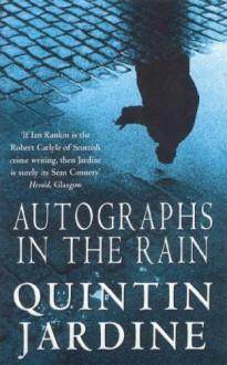 Autographs in the Rain - Quintin Jardine