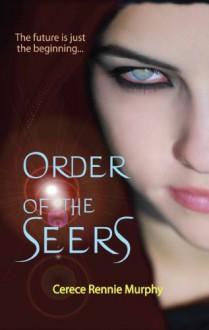Order of the Seers - Cerece Rennie Murphy