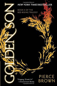 Golden Son: Book II of The Red Rising Trilogy - Pierce Brown