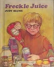 Freckle Juice - Judy Blume,Sonia O. Lisker