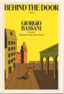 Behind the Door - Giorgio Bassani