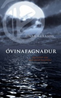 Óvinafagnaður - Einar Kárason