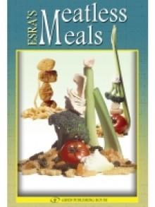 Esra's Meatless Meals - Esra