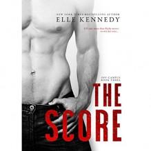 The Score - Savannah Peachwood, Audible Studios, Elle Kennedy, Andrew Eiden