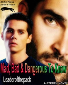 Mad, Bad & Dangerous To Know - Leaderofthepack
