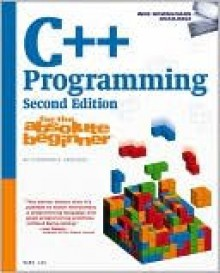 C++ Programming for the Absolute Beginner - Mark Lee, Dirk Henkemans