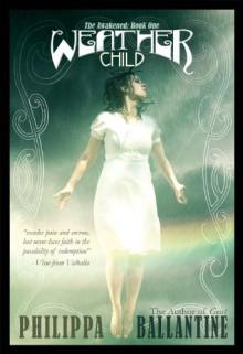 Weather Child (The Awakened) - Philippa Ballantine