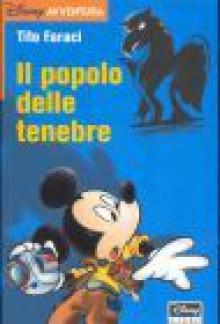 Il popolo delle tenebre - Tito Faraci