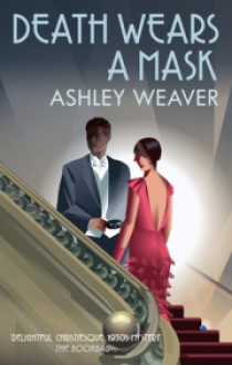 Death Wears a Mask (The Amory Ames Mysteries) - Ashley Weaver