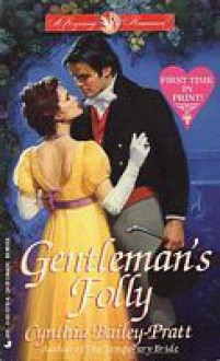 Gentleman's Folley - Cynthia Bailey Pratt, Cynthia Bailey Pratt