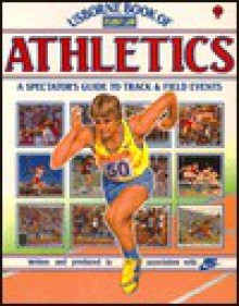 Usborne Book of Athletics - Paula Woods, P. Wilding