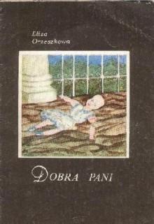 Dobra Pani - Eliza Orzeszkowa