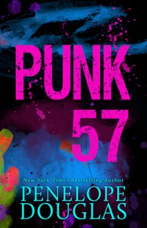 Punk 57 - Penelope Douglas