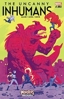 Uncanny Inhumans (2015-2017) #1.MU - Paul Allor,Brian Level,Michael Walsh