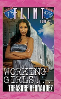 Flint: Book 2: Working Girls - Treasure Hernandez