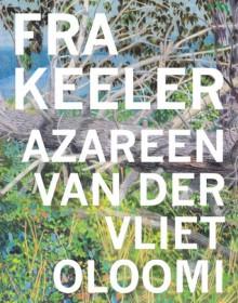 Fra Keeler - Azareen Van der Vliet Oloomi