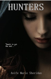 Hunters (Demon Series Part One) - Aoife Marie Sheridan