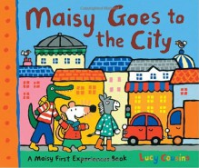 Maisy Goes to the City - Lucy Cousins