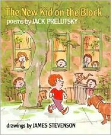 new kid on the block jack prelutsky james stevenson illustrator
