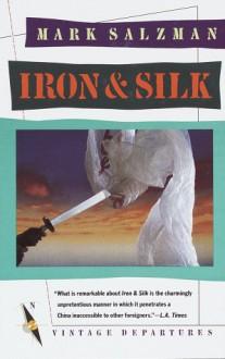Iron and Silk - Mark Salzman