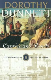Caprice and Rondo - Dorothy Dunnett