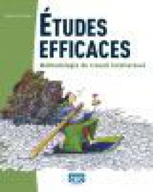 Études efficaces : Méthodologie du travail intellectuel - Sylvain St-Jean