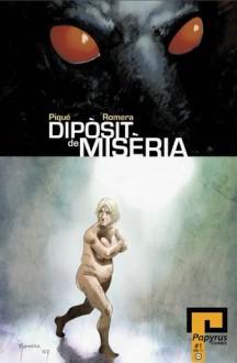 Dipòsit de misèria - Hermes Pique, Juan Romera