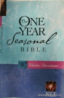 The One Year Seasonal Bible: Winter Devotions - Anonymous