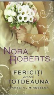 Fericiti pentru Totdeauna (Cvartetul Mireselor, #4) - Nora Roberts
