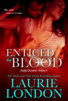 Enticed By Blood - Laurie London