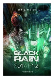 Black Rain Vol.1 - Chris Debien, Pascal Quidault