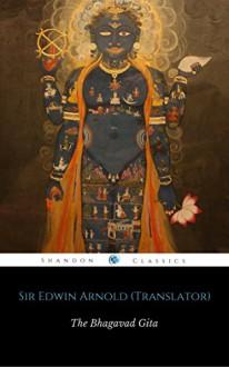 Bhagavad Gita (ShandonPress) - Anonymous, Shandonpress, Sir Edwin Arnold