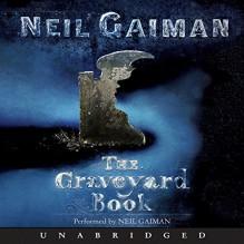 The Graveyard Book - HarperChildren's Audio, Neil Gaiman