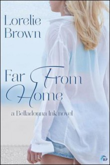 Far from Home - Lorelie Brown