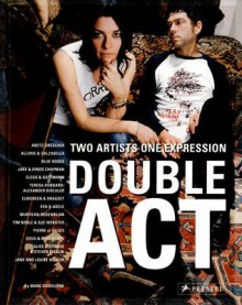 Double ACT: Two Artists One Expression - Mark Gisborne