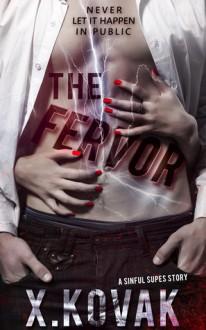The Fervor - Xandrie Kovak