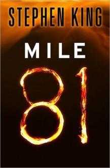 Mile 81 - Stephen King