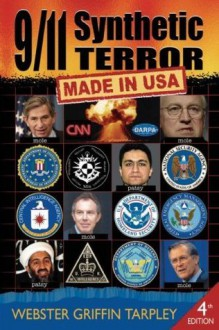 9/11 Synthetic Terror: Made in USA - Webster Griffin Tarpley