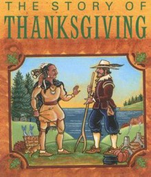 The Story of Thanksgiving - Margie Monin