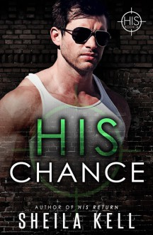 His Chance - Sheila Kell, CT Cover Creations