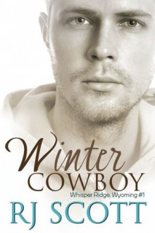 Winter Cowboy - R.J. Scott